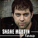 Shane Martin Rewind