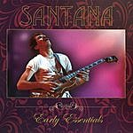 Santana Early Essentials