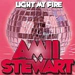 Amii Stewart Amii Stewart Light My Fire