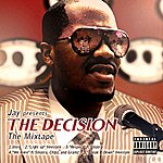 Jay The Decision The Mixtape - Ep