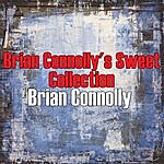 Brian Connolly Brian Connolly's Sweet Collection