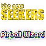 The New Seekers Pinball Wizard