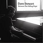 Dave Stewart Between The Falling Hope