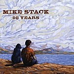 Mike Stack 98 Years