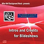 Mike Bell Intros And Credits For Slideshows