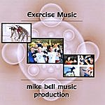 Mike Bell Exercise Music