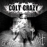Colt Colt Crazy