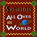 Sattalites All Over The World