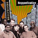 Sattalites Reggaefication