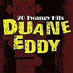Duane Eddy 20 Twangy Hits