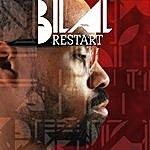 Bilal Restart