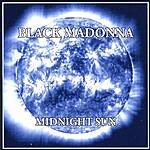 Midnight Sun Black Madonna