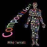 Mike Surratt Composition