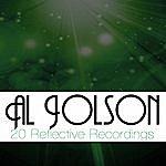 Al Jolson 20 Reflective Recordings