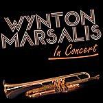 Wynton Marsalis In Concert