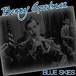 Benny Goodman Benny Goodman - Blue Skies