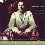 Carole King Up On The Roof