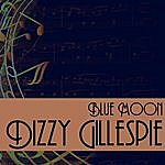 Dizzy Gillespie Blue Moon