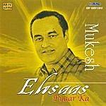 Mukesh Ehsaas Pyar Ka - Mukesh Vol-1