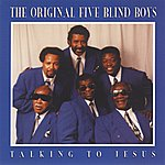 The Five Blind Boys Of Mississippi Talking To Jesus