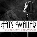 Fats Waller 18 Reflective Recordings
