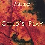 Mirage Child's Play