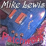 Mike Lewis Patchwork