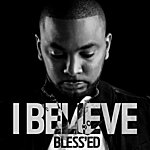 Blessed I Believe