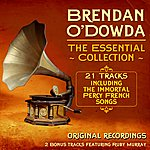 Brendan O'Dowda Immortal Percy French - The Essential Collection