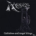 Moore Guillotines And Angel Wings