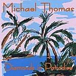 Michael Thomas Quintet Diamonds In Paradise
