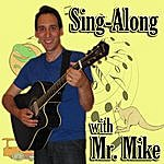 Mr. Mike Sing-Along With Mr. Mike