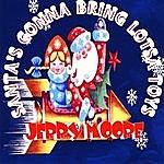 Jerry Moore Santa's Gonna Bring Lotsa Toys