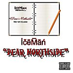 Iceman Dear Northside