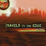 Pete Thelen Travels To The Edge