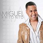 Miguel Antonio Miguel Antonio