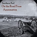 Southern Rail On The Road From Appomattox