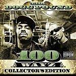 Tha Dogg Pound 100 Wayz