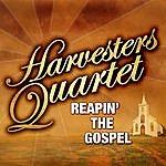 Harvesters Quartet Reaping The Gospel