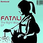 Fatali The Right Way Ep - Remixed
