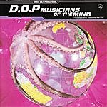 D.O.P. Musicians Of The Mind