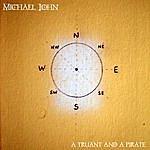 Michael John A Truant And A Pirate