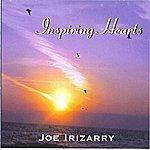 Joe Irizarry Inspiring Hearts