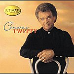 Conway Twitty Ultimate Collection: Conway Twitty