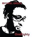 Michael Green Oneeighty