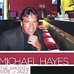Michael Hayes The Smooth Side Of Jazz