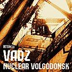 Vadz Nuclear Volgodonsk