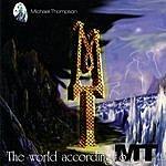 Michael Thompson The World According To M.T.