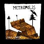 Metropolis Four Nights