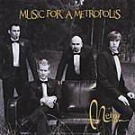 Metro Music For A Metropolis